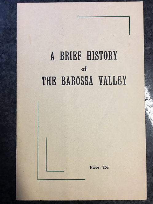 A Brief History of the Barossa Valley