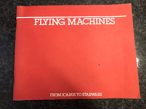 Flying Machines, from Icarus to Star Wars