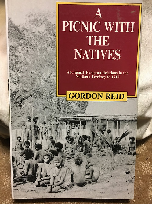 A Picnic with the Natives by Gordon Reid