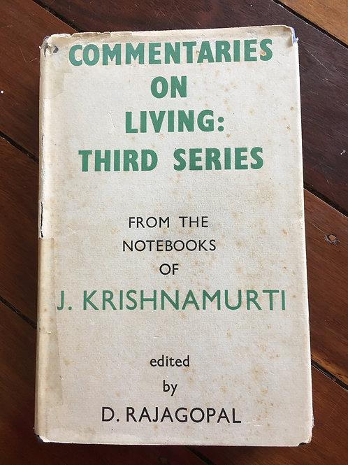 Commentaries on Living: Third Series by J. Krishnamurti