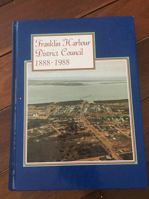 Franklin Harbour District Council 1888-1988