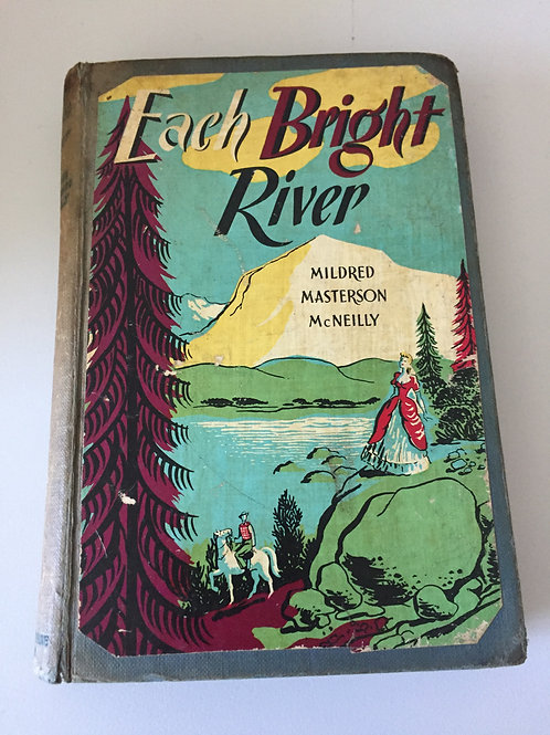 Each Bright River by Mildred Masterson McNeilly