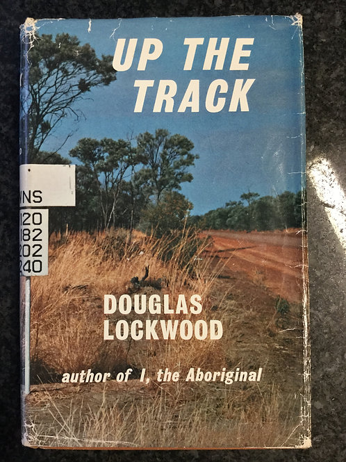 Up the Track by Douglas Lockwood