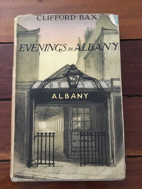 Evenings in Albany by Clifford Bax
