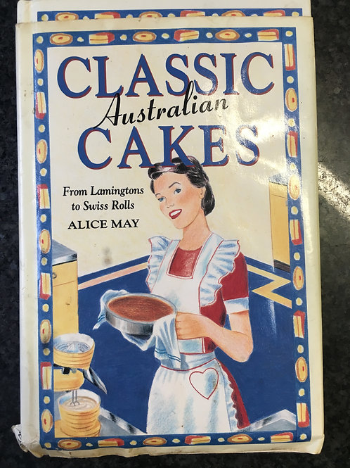 Classic Australian Cakes by Alice May