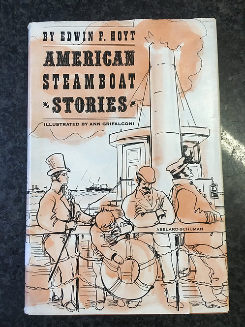 American Steamboat Stories by Edwin P. Hoyt