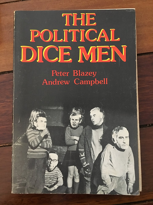 Political Dice Men by Blazey & Campbell