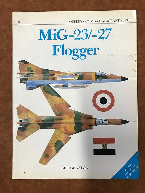 MiG-23/-27 Flogger by Bill Gunston
