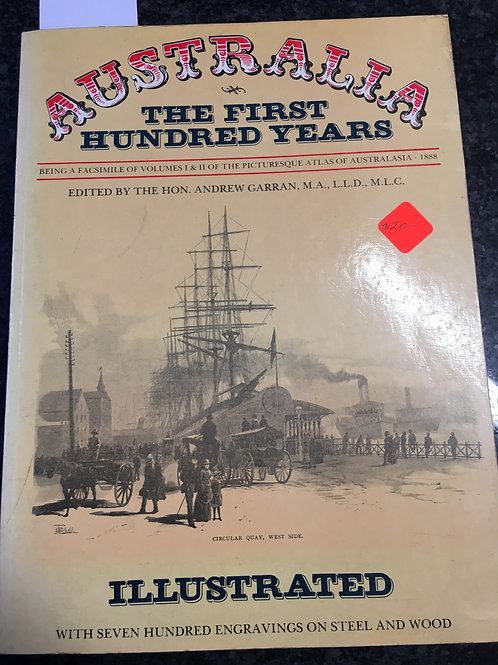 Australia, The First Hundred Years