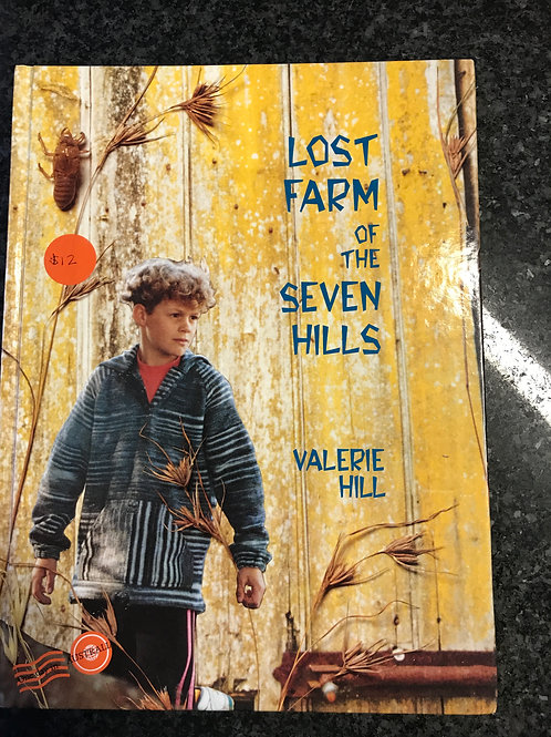 Lost Farm of the Seven Hills by Valerie Hill