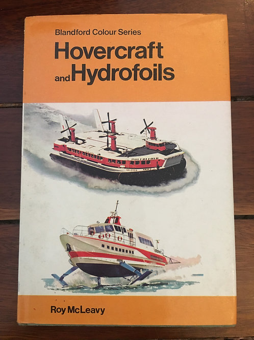 Hovercraft and Hydrofoils by Roy McLeavy