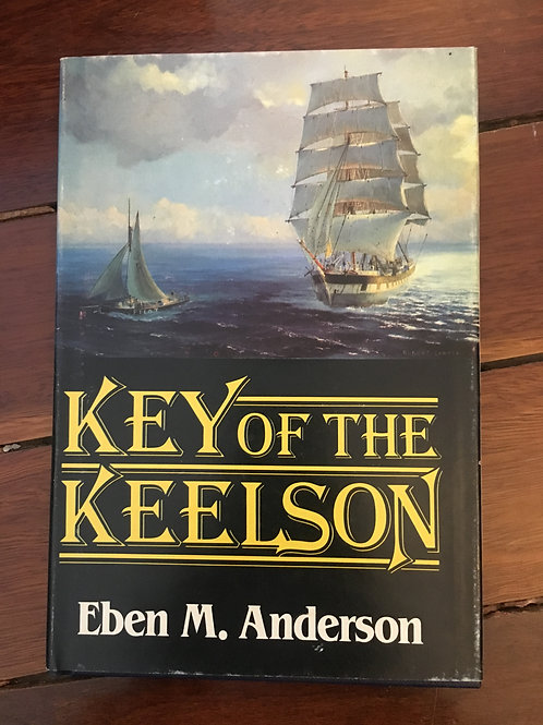 Key of the Keelson by Eben M. Anderson