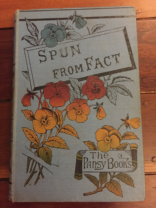 Spun from Fact by Pansy