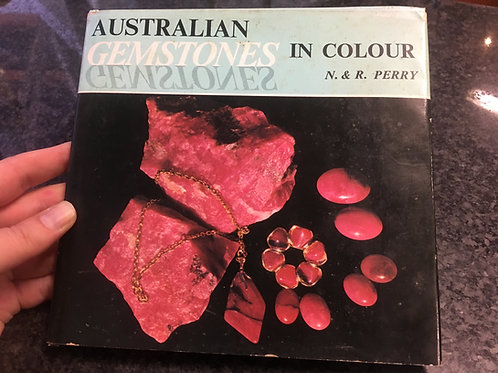 Australian Gemstones in Colour by N. & R. Perry