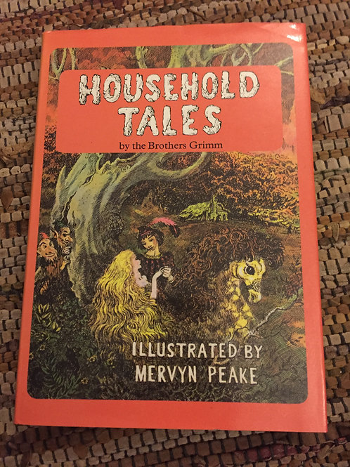 Household Tales by the Brothers Grimm Illust. by Mervyn Peake