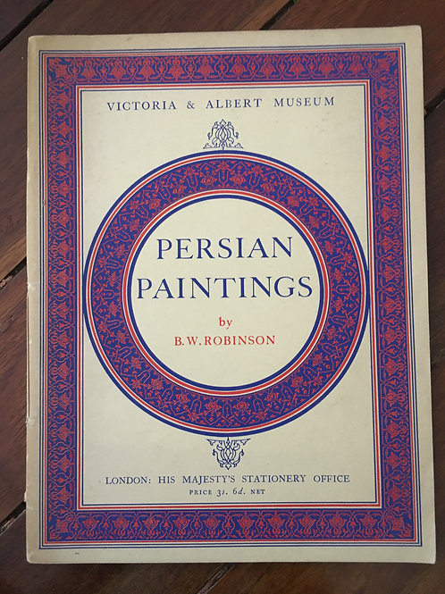 Persian Paintings by B.W. Robinson