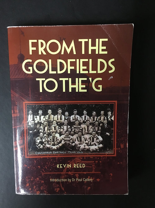From the Goldfields to the 'G by Kevin Reed