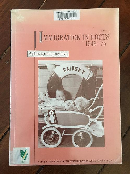 Immigration in Focus 1946 -75