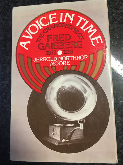 A Voice in Time by Jerrold Northrop Moore