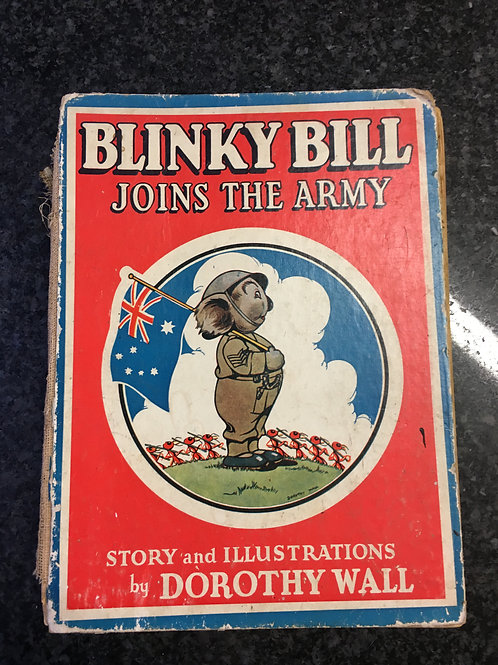 Blinky Bill Joins the Army by Dorothy Wall