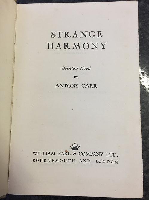 Strange Harmony by Antony Carr