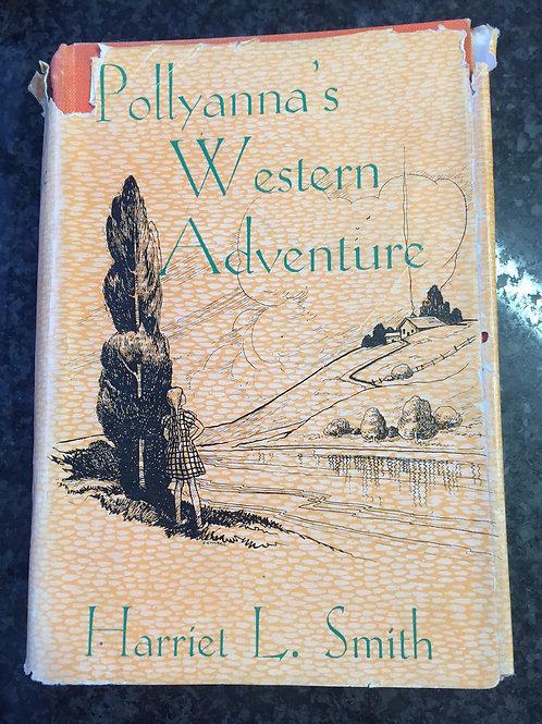 Pollyanna's Western Adventure by Harriet L. Smith