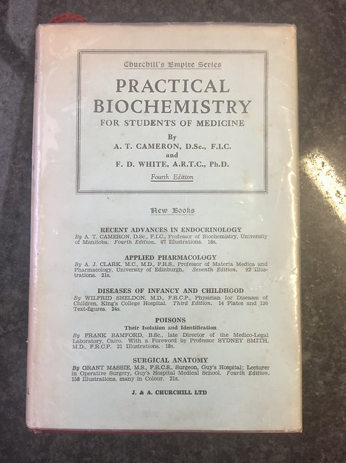 Practical Biochemistry by Cameron and White