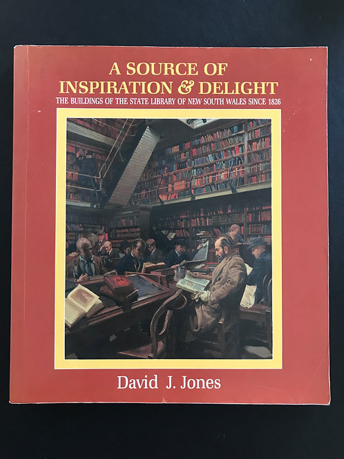 A Source of Inspiration and Delight by David J. Jones