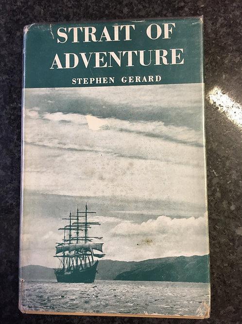 Strait of Adventure by Stephen Gerard