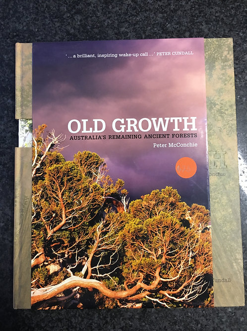 Old Growth by Peter McConchie