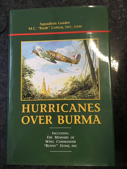 Hurricanes Over Burma by M.C. 'Bush' Cotton