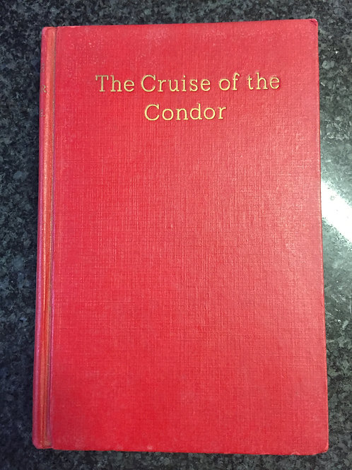 The Cruise of the Condor by Capt. W.E. Johns
