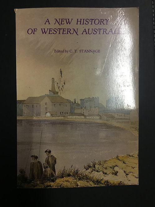 A New History of Western Australia ed. C.T. Stannage
