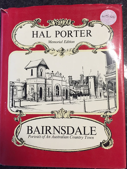 Bairnsdale, Portrait of an Australian Country Town