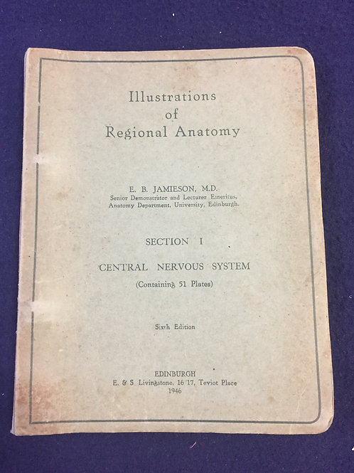 Illustrations of Regional Anatomy by E. B. Jamieson, M.D.
