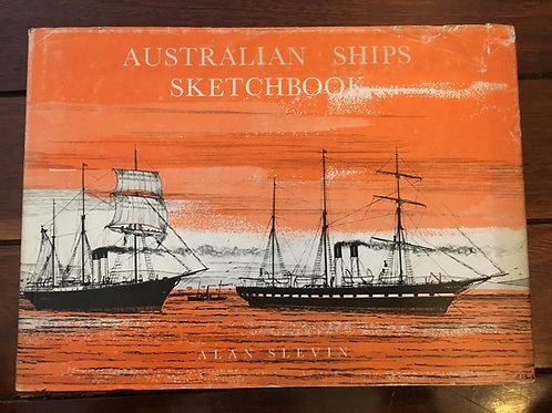 Australian Ships Sketchbook by Alan Slevin