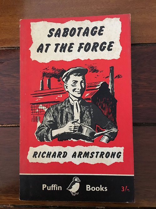 Sabotage at the Forge by Richard Armstrong