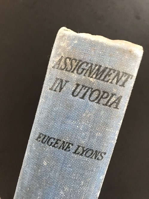 Assignment in Utopia by Eugene Lyons