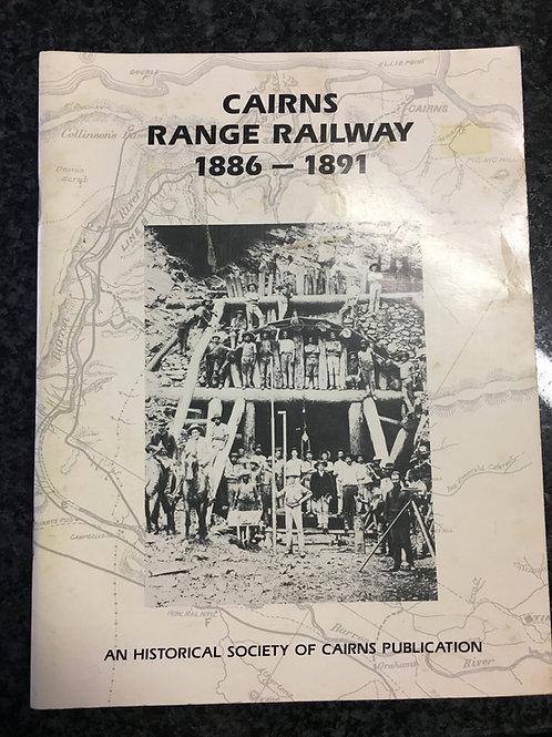 Cairns Range Railway 1886 - 1891
