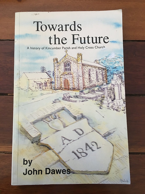 Towards the Future by John Dawes