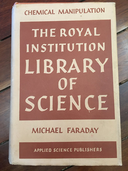 The Royal Institution Library of Science by Faraday