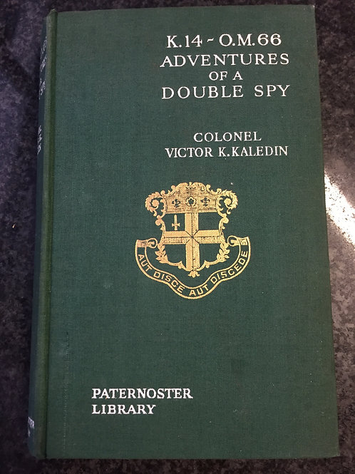 Adventures of a Double Spy by Colonel Victor K. Kaledin