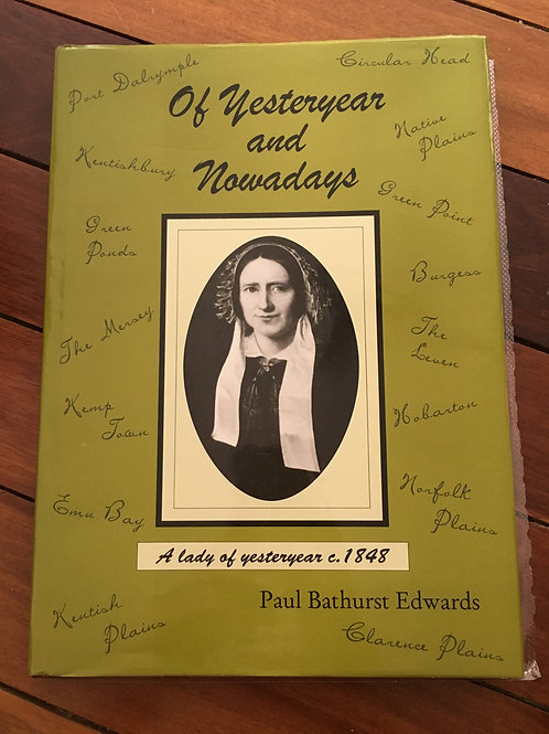Of Yesteryear and Nowadays by Paul Bathurst Edwards