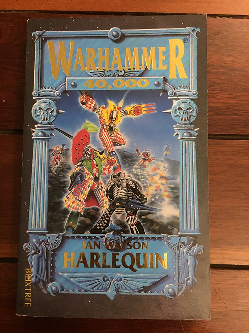 Warhammer 40,000: Harlequin by Ian Watson