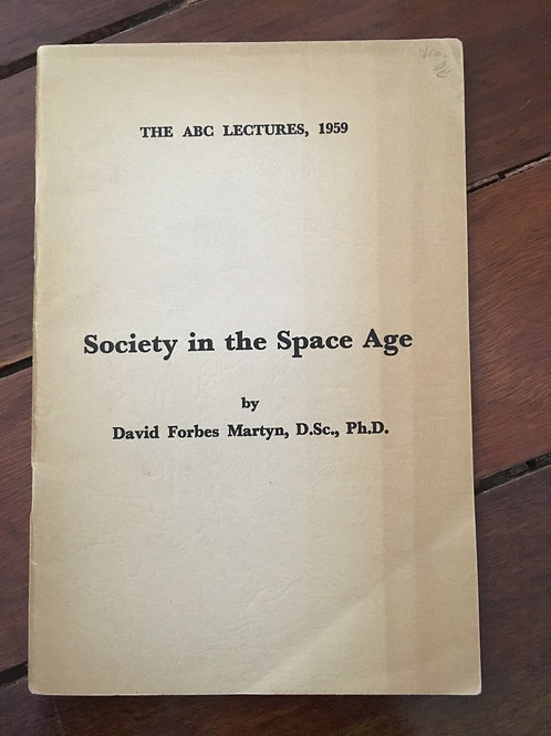 Society in Space Age by David Forbes Martyn