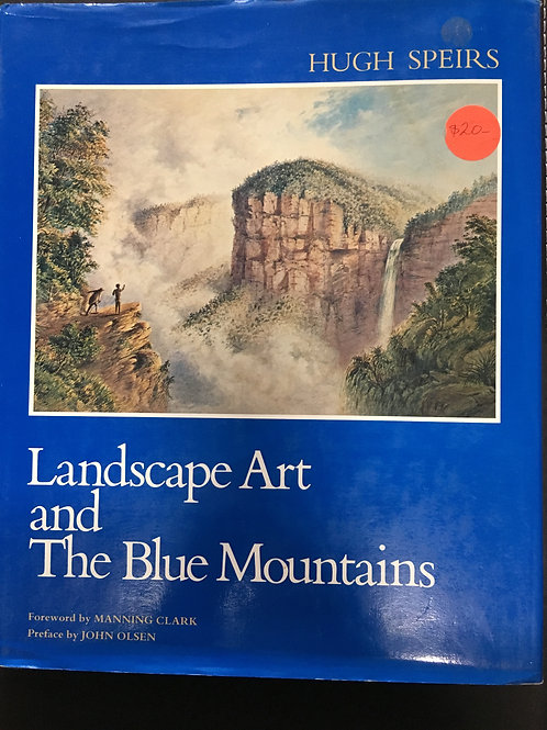 Landscape Art and the Blue Mountains by Hugh Speirs