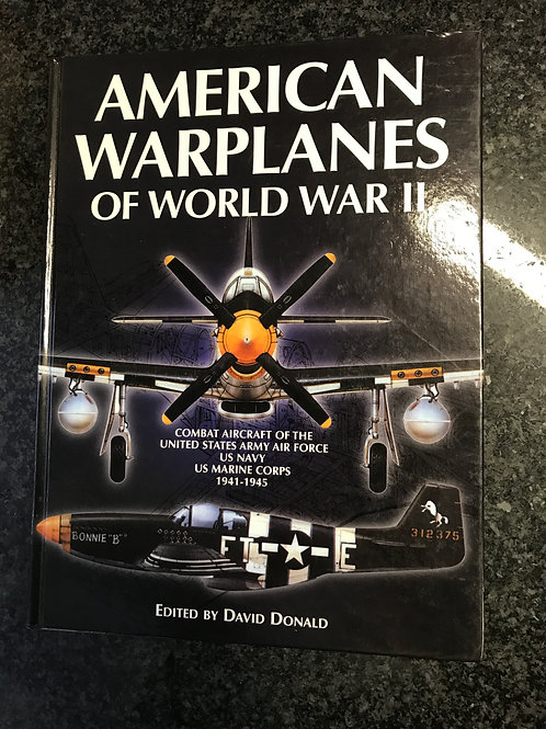 American Warplanes of World War II, ed. David Donald