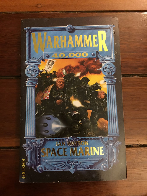 Warhammer 40,000: Space Marine by Ian Watson