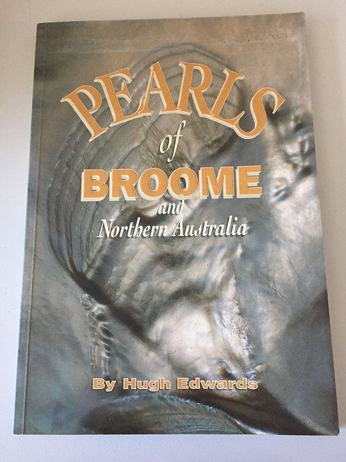 Pearls of Broome by Hugh Edwards