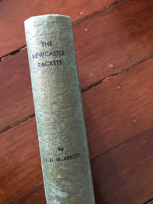 The Newcastle Packets and the Hunter Valley by J.H.M. Abbott